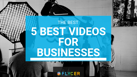 The 5 Best Types Of Videos For Your Business And How To Do Them Easily
