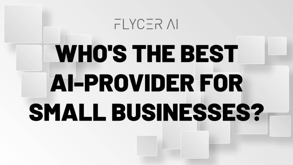 Who's the best AI provider for small businesses?